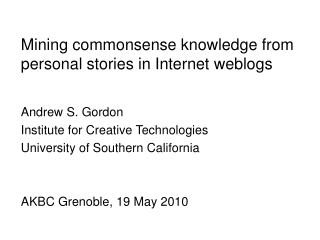 Mining commonsense knowledge from personal stories in Internet weblogs