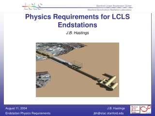 Physics Requirements for LCLS  Endstations