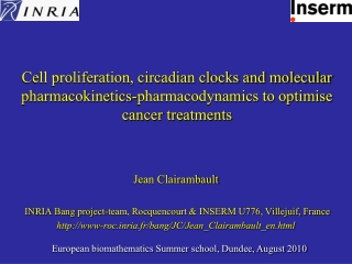 Jean Clairambault  INRIA Bang project-team, Rocquencourt & INSERM U776, Villejuif, France