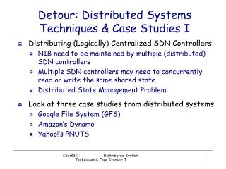 Detour: Distributed Systems Techniques & Case Studies I
