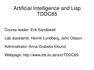 Artificial Intelligence and Lisp TDDC65