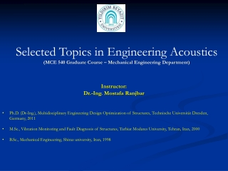 Instructor: Dr .- Ing . Mostafa  Ranjbar