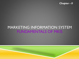 Marketing Information System  Fundamentals of MKIS