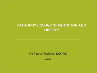 Pathophysiology of nutrition and obesity