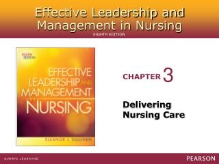 Delivering Nursing Care