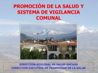 PROMOCIÓN DE LA SALUD Y  SISTEMA DE VIGILANCIA COMUNAL