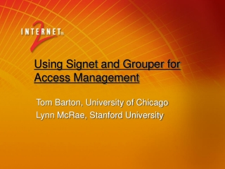 Using Signet and Grouper for Access Management