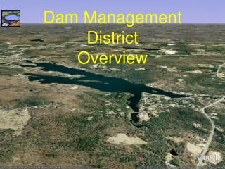 Dam Management District   Overview