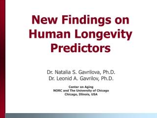 New Findings on Human Longevity Predictors