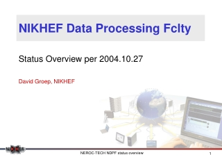 NIKHEF Data Processing Fclty