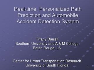 Real-time, Personalized Path Prediction and Automobile Accident Detection System
