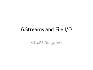 6.Streams and File I/O