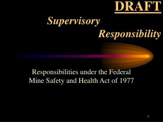 DRAFT Supervisory       Responsibility