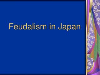 Feudalism in Japan