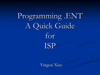 Programming .ENT  A Quick Guide for ISP
