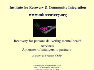 Recovery for persons delivering mental health services :