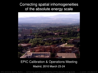Correcting spatial inhomogeneities of the absolute energy scale
