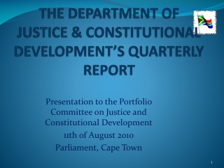 THE DEPARTMENT OF JUSTICE & CONSTITUTIONAL DEVELOPMENT'S QUARTERLY REPORT