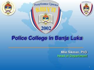 Police  College in Banja Luka