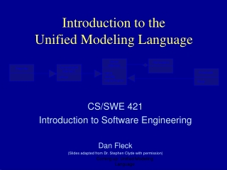 Introduction to the Unified Modeling Language