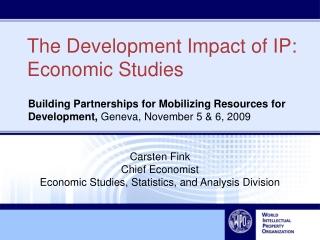 The Development Impact of IP: Economic Studies