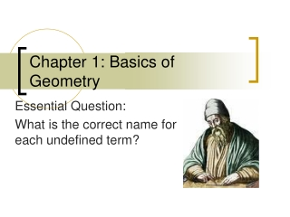 Chapter 1: Basics of Geometry