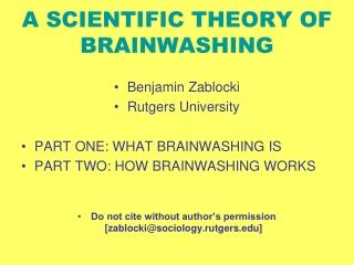 A SCIENTIFIC THEORY OF BRAINWASHING