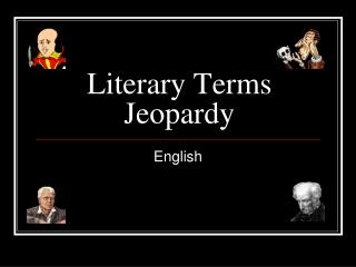 Literary Terms Jeopardy