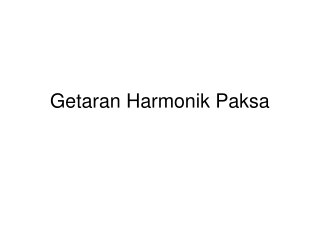 Getaran Harmonik Paksa