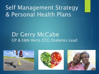 Self Management Strategy & Personal Health Plans