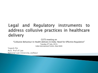 Legal and Regulatory instruments to address collusive practices in healthcare delivery