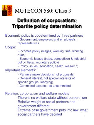 Economic policy is codetermined by three partners