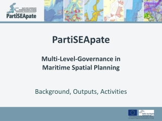 PartiSEApate Multi-Level-Governance in  Maritime Spatial Planning