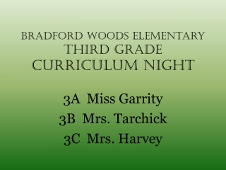 Bradford Woods Elementary Third Grade CURRICULUM NIGHT