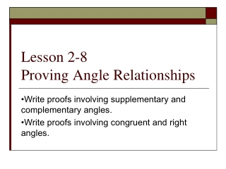 Lesson 2-8 Proving Angle Relationships