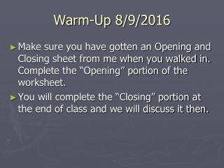 Warm-Up 8/9/2016