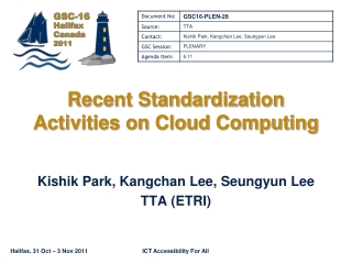 Recent Standardization Activities on Cloud Computing