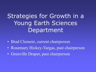 Strategies for Growth in a Young Earth Sciences Department