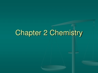 Chapter 2 Chemistry