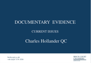 DOCUMENTARY  EVIDENCE CURRENT ISSUES