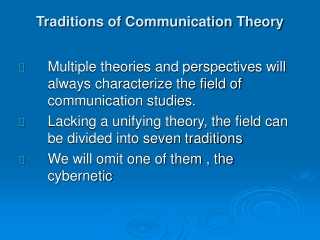 Traditions of Communication Theory