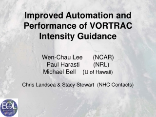 Improved Automation and Performance of VORTRAC Intensity Guidance