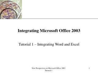 Integrating Microsoft Office 2003