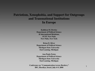 Patriotism, Xenophobia, and Support for Outgroups and Transnational Institutions In Europe