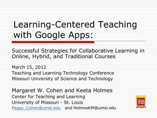 Learning-Centered Teaching  with Google Apps: