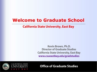 Welcome to Graduate School California State University, East Bay