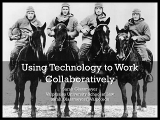 Using Technology to Work Collaboratively