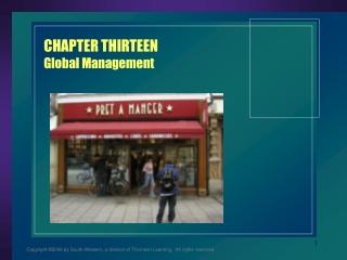 CHAPTER THIRTEEN Global Management