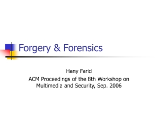 Forgery & Forensics