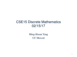 CSE15 Discrete Mathematics 02/15/17